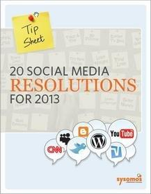 Sysomos Offers 20 Social Media Resolutions for 2013