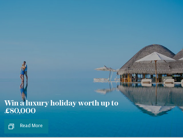 Win a luxury holiday worth up to £80,000