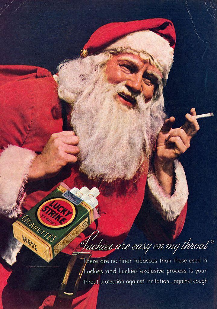 <p>Nowadays, it's hard to imagine that a child-friendly character like Santa Claus would be in a cigarette ad. But times were different back then and Lucky Strike cigarettes showed Old Saint Nicholas taking a smoke break between deliveries.</p>