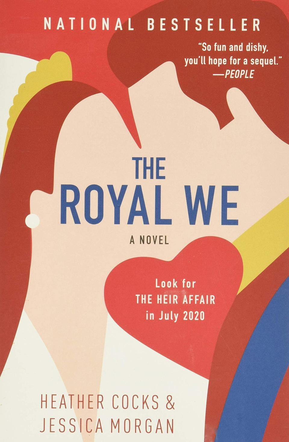<p>Fans of Prince William and Kate Middleton have probably heard of this book, and if they haven't read it already, they're in for a real treat. <span><strong>The Royal We</strong> by Heather Cocks and Jessica Morgan</span> ($12) is a fictional tale inspired by the courtship of the Duke and Duchess of Cambridge written by two women who run a popular celebrity fashion site (so if anyone knows the inside scoop, it's probably them). In the story, American Bex Porter meets Nick while she's studying abroad at Oxford. Little does she know, he's actually Nicholas, Prince of Wales, but that doesn't stop her from falling for him.</p> <p>Anyone who enjoys following royal coverage will delight at the parallels between this story and the lives of the real royal family. It's a fun concept and romantic, yes, but what I actually like about this book is that there's angst too as Bex grapples with what it means to be in a true partnership with someone in Nick's position. It's an emotional rollercoaster ride!</p>