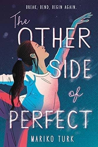 Mariko Turk's young adult novel, The Other Side of Perfect.