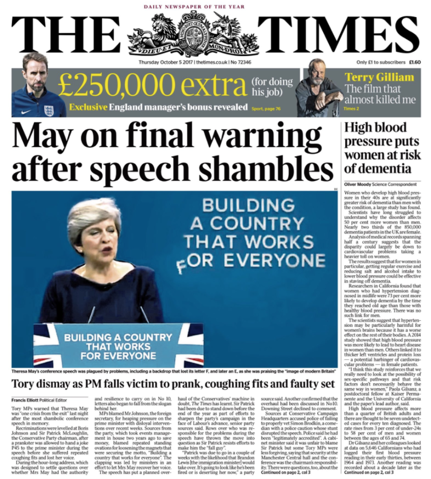 <p>The PM's speech was a 'shambles' according to The Times, thanks to the 'prank, coughing fit and faulty set'. </p>