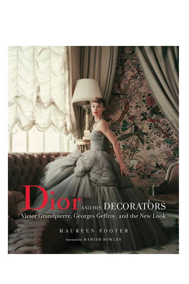 "<p><a rel=""nofollow"" href=""https://www.waterstones.com/book/dior-and-his-decorators/maureen-footer/hamish-bowles/9780865653535"">SHOP NOW</a></p><p>This book explores the interior designers most closely associated with Christian Dior. Between them, they designed Dior's first couture house, townhouse and salons for other couturiers, as well as homes for the likes of Yves Saint Laurent, Marcel Rochas, Gloria Guinness, Daisy Fellowes, and Maria Callas.</p><p><em>Dior book, £50, Waterstones </em></p>"