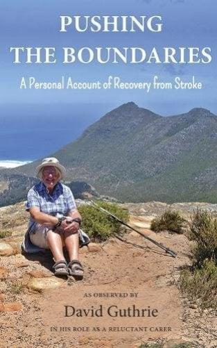 David Guthrie has written a book to encourage stroke survivors to seek better treatment - Credit: David Guthrie