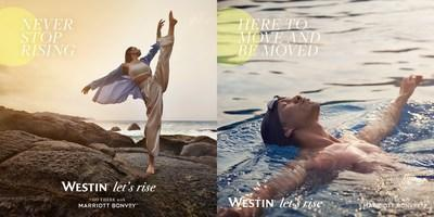 """Westin Hotels & Resorts unveils the next evolution of its wellness-focused """"Let's Rise"""" campaign to motivate locals and travelers alike to regain control and enhance their well-being."""