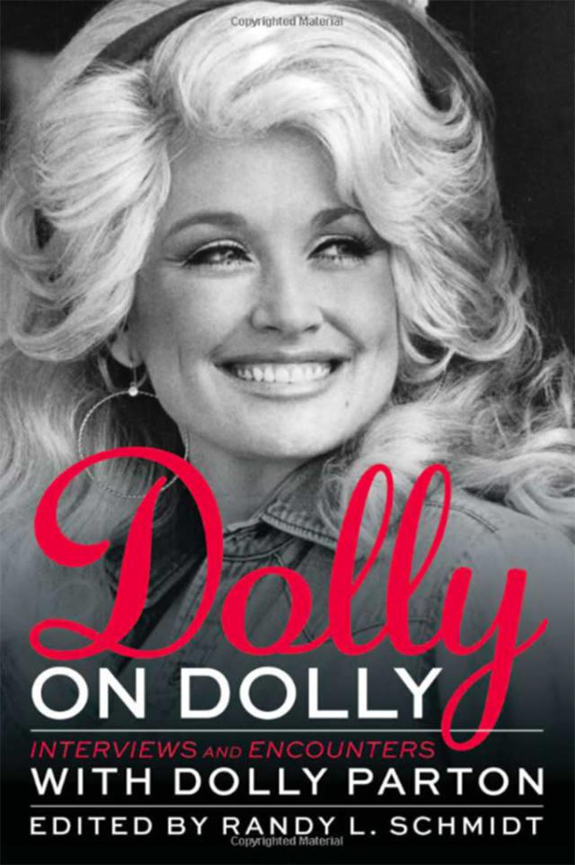 """""""Dolly on Dolly"""" is a collection of interviews she gave over her five decades in the business. (Photo: Chicago Review Press)"""