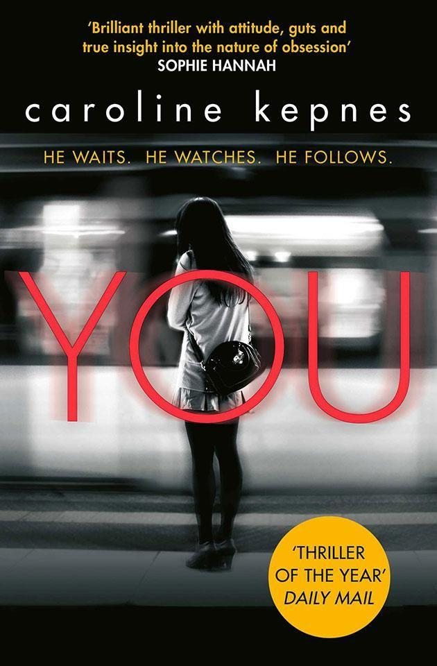 YOU by Caroline Kepnes. Photo: Simon & Schuster