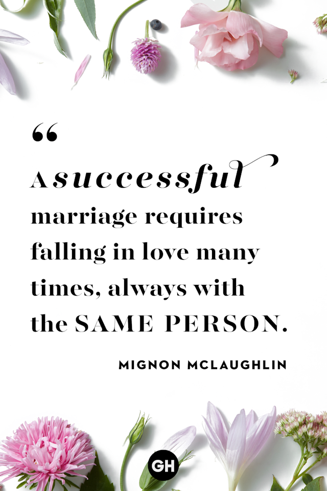 """<p>A successful marriage requires falling in love many times, always with the same person.</p><p><strong>RELATED: <a href=""""https://www.goodhousekeeping.com/health/wellness/g2401/inspirational-quotes/"""" target=""""_blank"""">50 Inspirational Quotes for When Your Mood Could Use a Boost</a></strong></p>"""
