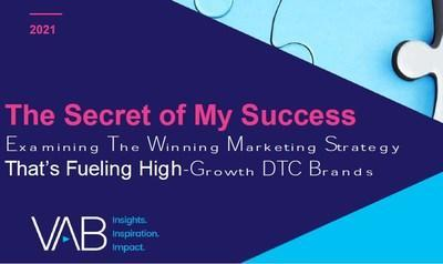 Access the full report at https://thevab.com/insight/secret-of-my-success.