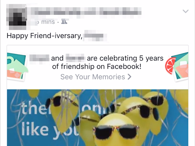 Facebook's 'friend anniversary' posts are driving me insane