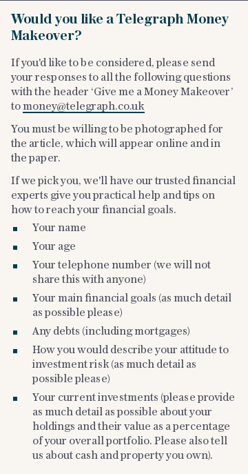 Would you like a Telegraph Money Makeover?