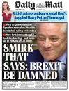 <p>Smirk that says: Brexit be damned – The Daily Mail called Bercow 'the twitchy windbag' and likened him to a 'naughty toddler in a high chair'. </p>