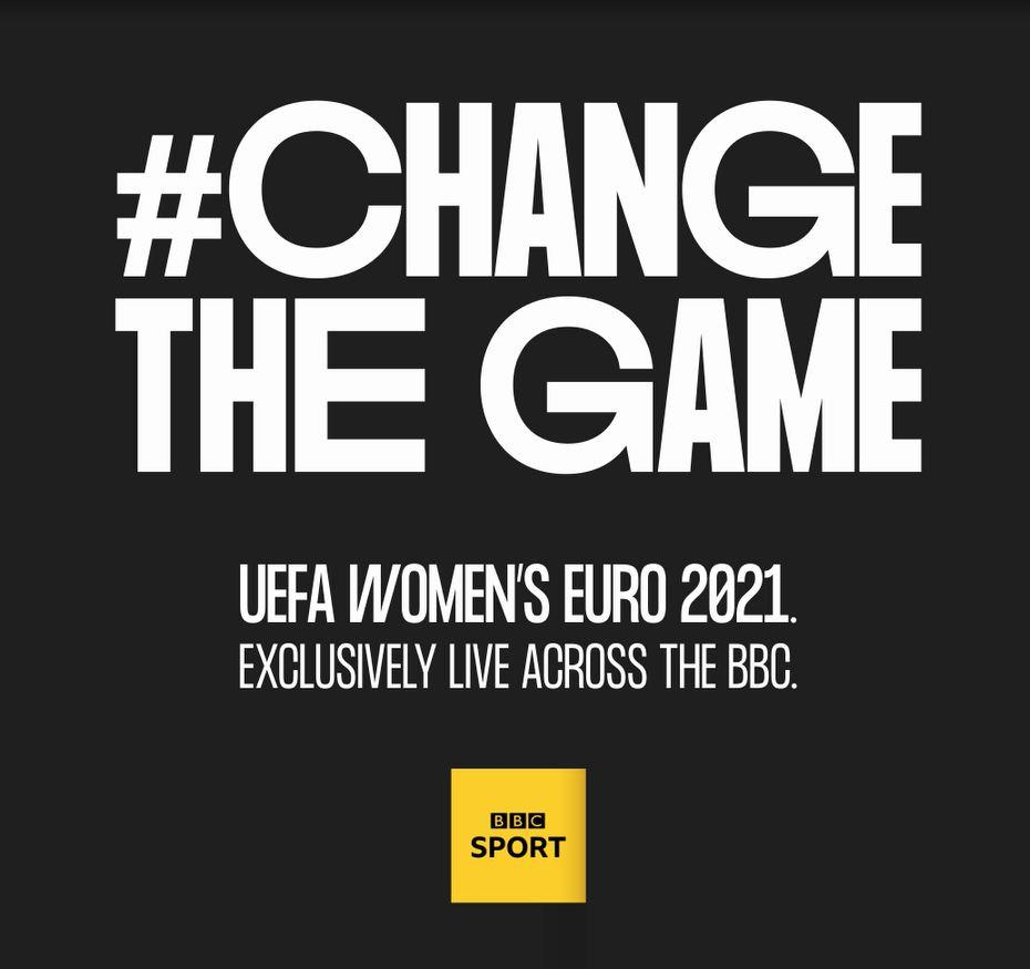 The Women's European Championships in 2021 will be shown live on BBC