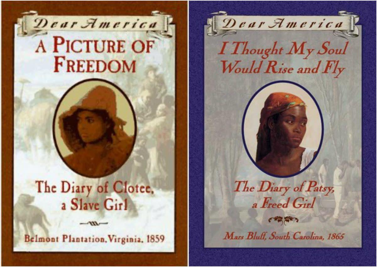 The <i>Dear America</i> diaries might seem a little kitschy, but they offer an entire narrative from the viewpoint of a young girl at certain points in history. Still better, acclaimed black authors Patricia McKissack and Joyce Hansen each offer fully realized, honest portraits of girls living in slavery, and in its aftermath, in the series.
