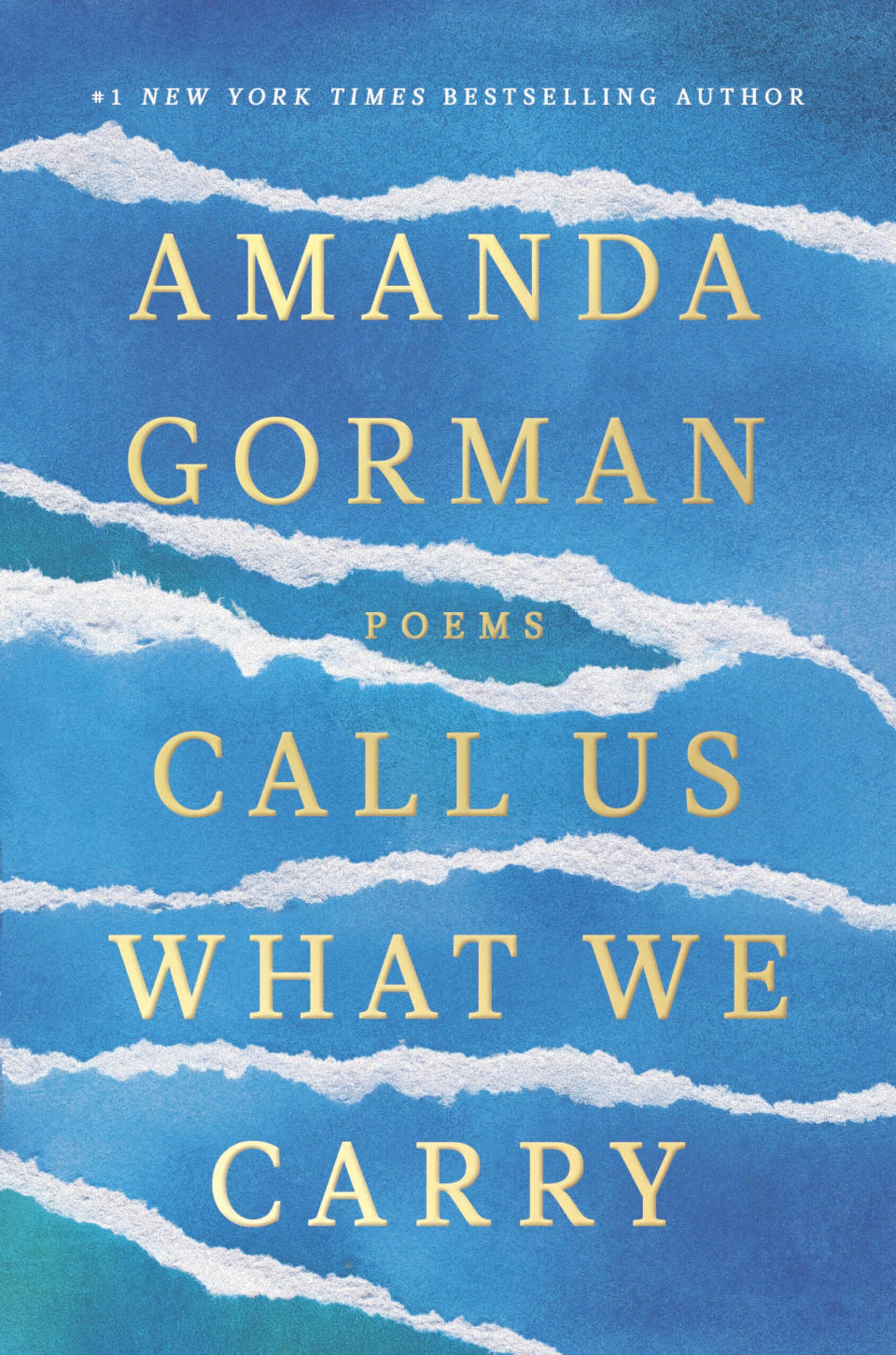 """This cover image released by Viking Books shows """"Call Us What We Carry,"""" poems by Amanda Gorman, releasing Dec. 7. (Viking Books via AP)"""
