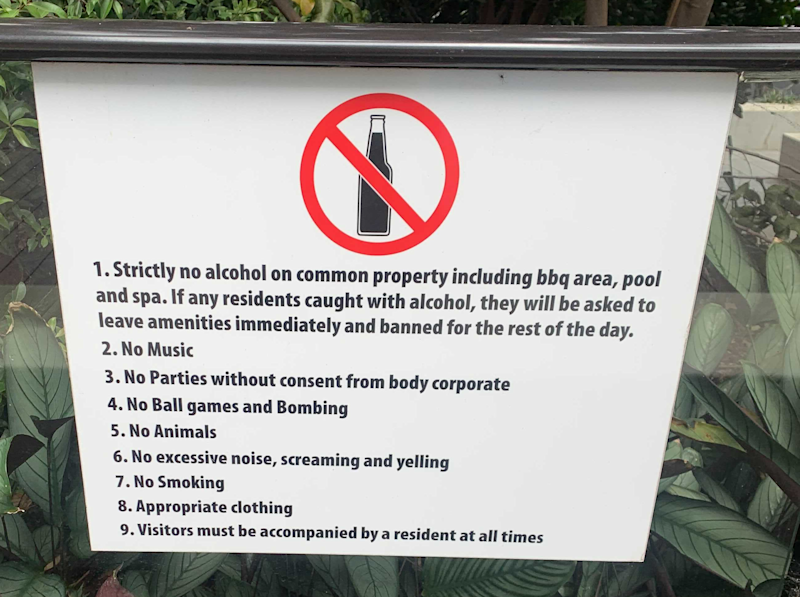 Another sign shows how strict the building management is. Photo: Supplied