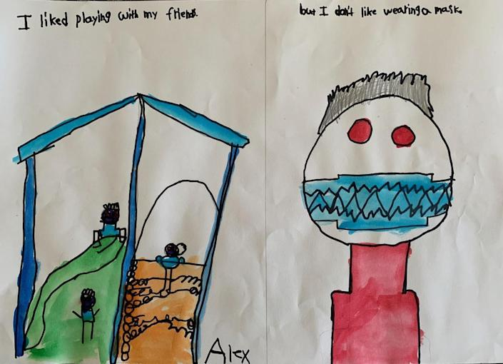 I liked playing with my friends, but I don't like wearing a mask. —Alex