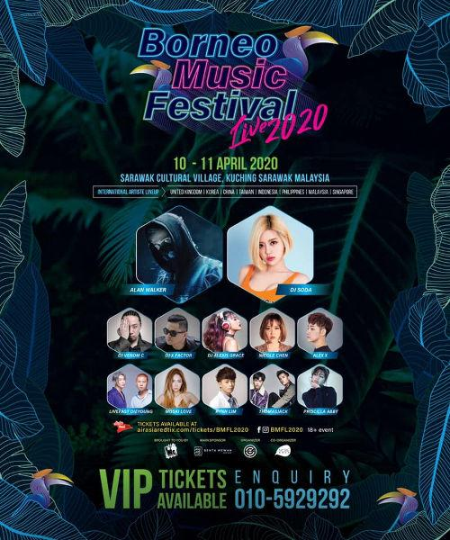 Stay tuned to find out when Alan Walker, DJ Soda and more will head over to Borneo for this exciting international music experience!