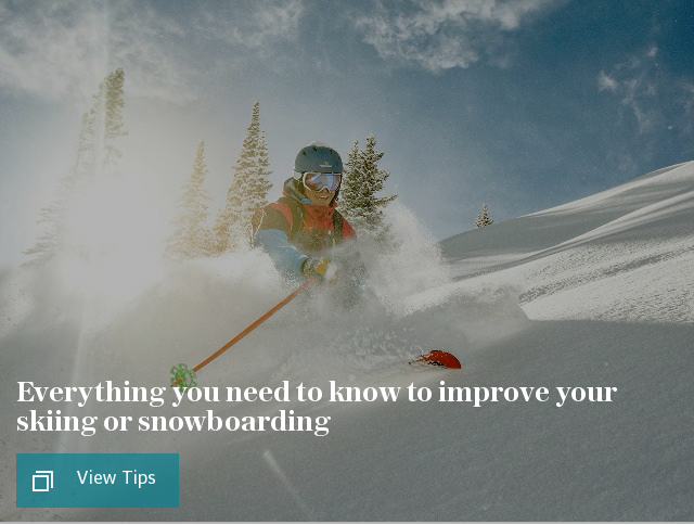 Everything you need to know to improve your skiing or snowboarding this season