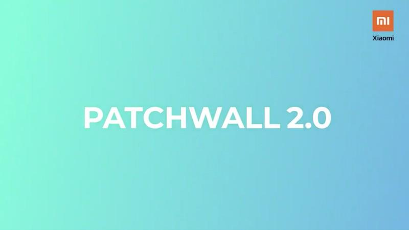 Patchwall UI 2.0 update for Mi TV-series announced with new theme and more