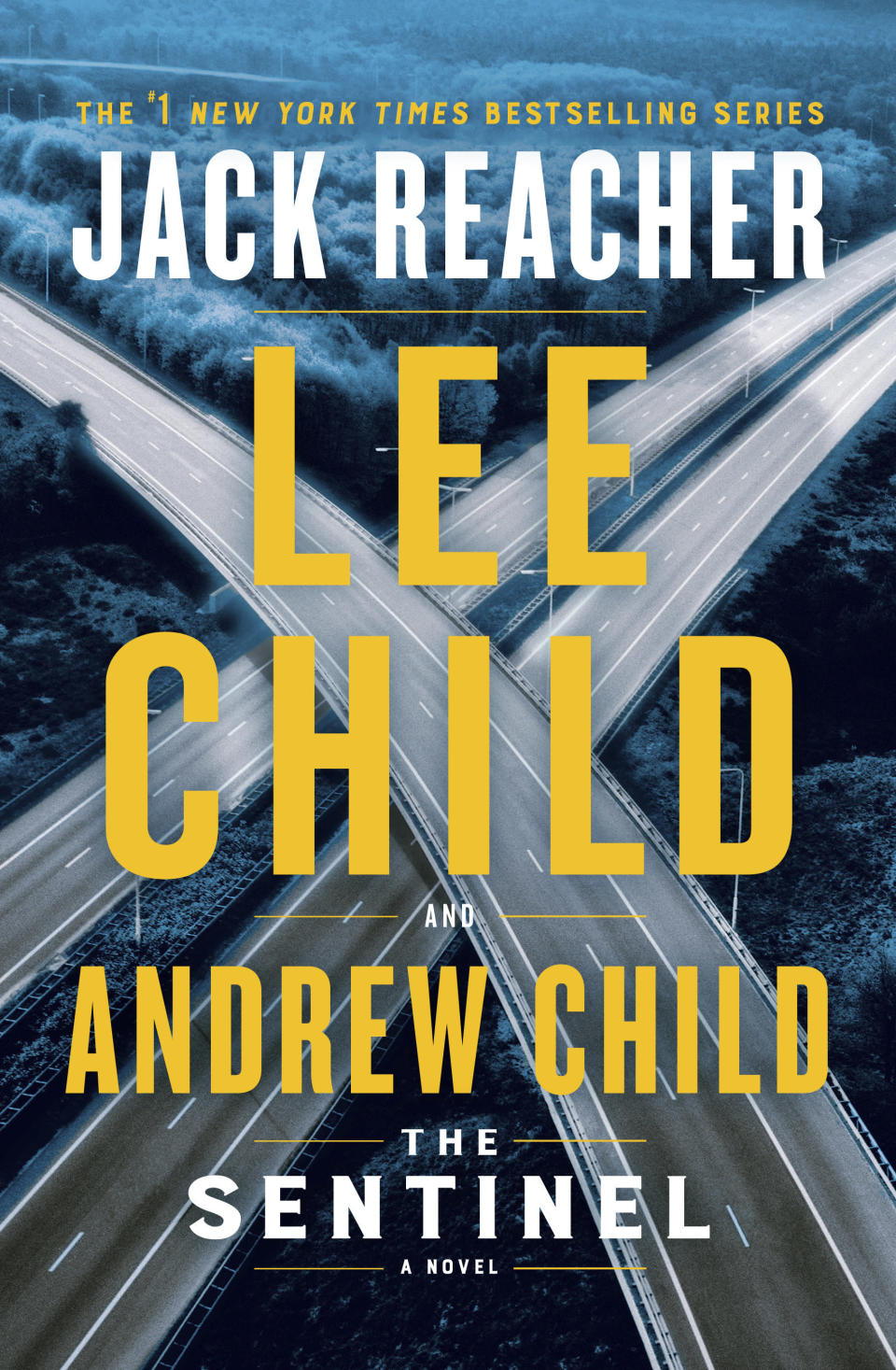"This cover image released by Delacorte Press shows ""The Sentinel"" by Lee Child and Andrew Child. (Delacorte Press via AP)"