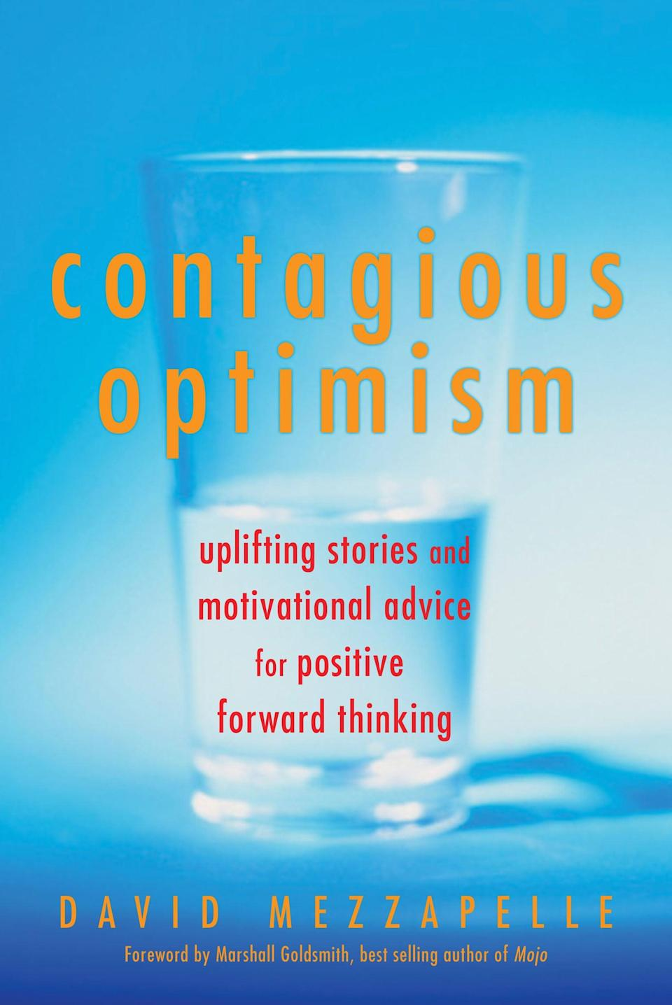 <p>Who doesn't love an uplifting story? <span>Contagious Optimism</span> provides lots of 'em from different people around the world, plus awesome advice from business leaders and visionaries. </p>