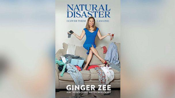 PHOTO: The cover of ABC news' chief meteorologist Ginger Zee's new book 'Natural Disaster: I cover Them. I am One' published by Kingswell is pictured. ( Kingswell)