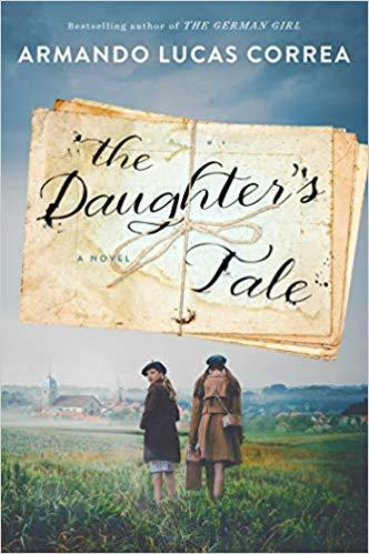 The Daughter's Tale: A Novel Paperback by Armando Lucas Correa