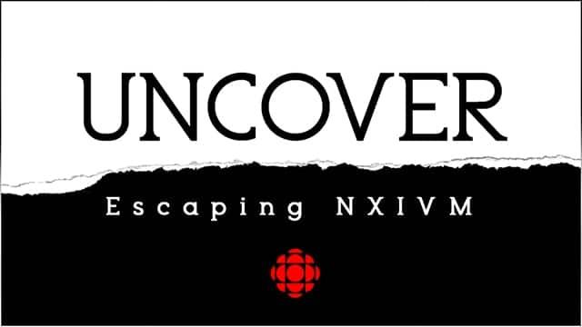 Uncover Escaping NXIVM investigation podcast best true crime for November 2020
