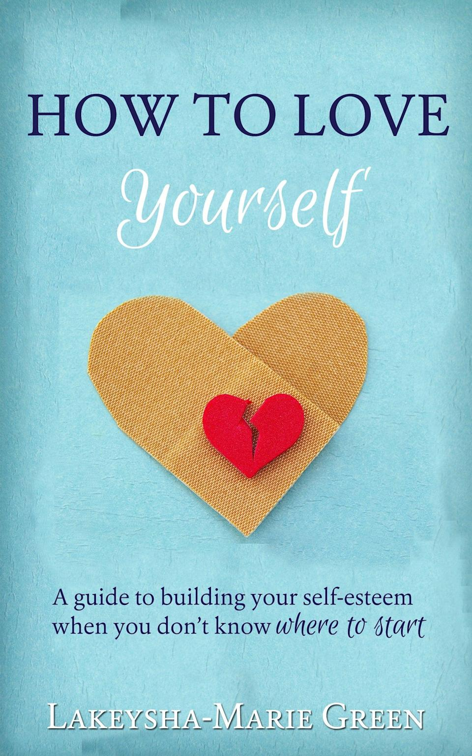 <p>True happiness comes from within - Lakeysha-Marie Green reaffirms this notion in her book <span>How to Love Yourself</span>, which provides simple tips on gaining self-esteem when you don't even know where to begin. </p>