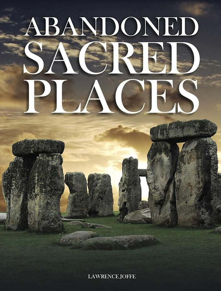 "<em>Abandoned Sacred Places</em> (<a href=""https://www.amberbooks.co.uk/book/abandoned-sacred-places/"" rel=""nofollow noopener"" target=""_blank"" data-ylk=""slk:Amber Books Ltd"" class=""link rapid-noclick-resp"">Amber Books Ltd</a>, $30)"