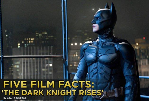 """Perhaps the most anticipated movie of the summer, Christopher Nolan's third and supposedly final Batman movie """"The Dark Knight Rises"""" finally lands in theaters this Friday. The action takes place eight years after """"The Dark Knight,"""" with Batman (Christian Bale) in self-imposed exile, shouldering the blame of D.A. Harvey Dent's death for Gotham City's greater good. Of course, you can't keep a good bat down, and soon the Dark Knight rises, Catwoman (Anne Hathaway) purrs, Bane (Tom Hardy) terrorizes, and general epicness ensues. We all know the final installment will be a spectacular conclusion to Nolan's trilogy, but here are five facts you may not know about the film."""