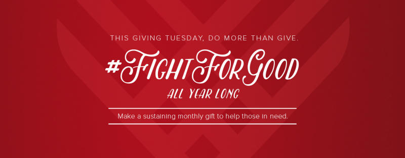 Join the Fight for Good on Giving Tuesday
