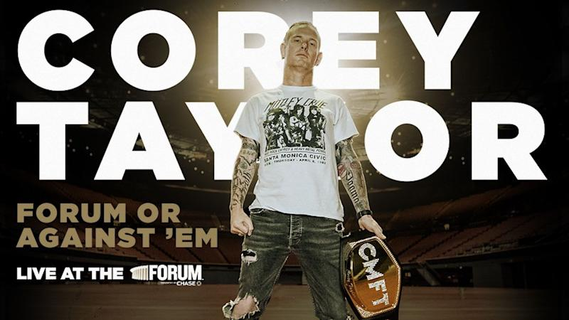 "Win Tickets to Corey Taylor's ""Forum or Against 'Em"" Streaming Concert"