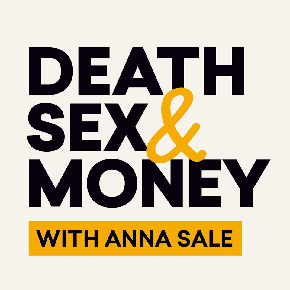 """<p>As the title might imply, Anna Sale's WNYC series<em> Death, Sex, & Money</em> doesn't shy from discussing the things we think about the most and talk about the least. From near-death experiences, to one night stands, the student loan crisis, STIs, alcoholism, and whatever else life throws at us, <em>Death, Sex, & Money</em> has a no holds barred approach to its topics. And, with this, comes a deep journey of vulnerability and honesty between Sales and her guests, who range from movie stars to Supreme Court justices to everyday people. It's messy, freeing, uncomfortable, tender, and, at its core, as human as it gets. If you have a love for storytelling, tend to muse about life, or are in need of a push into more vulnerable conversations, Sales is the perfect guide to get you there.</p><p><a class=""""link rapid-noclick-resp"""" href=""""https://www.wnycstudios.org/podcasts/deathsexmoney"""" rel=""""nofollow noopener"""" target=""""_blank"""" data-ylk=""""slk:Listen"""">Listen</a></p>"""