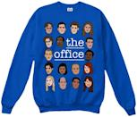 <p><span>The Office Sweatshirt</span> ($27) will never get old.</p>