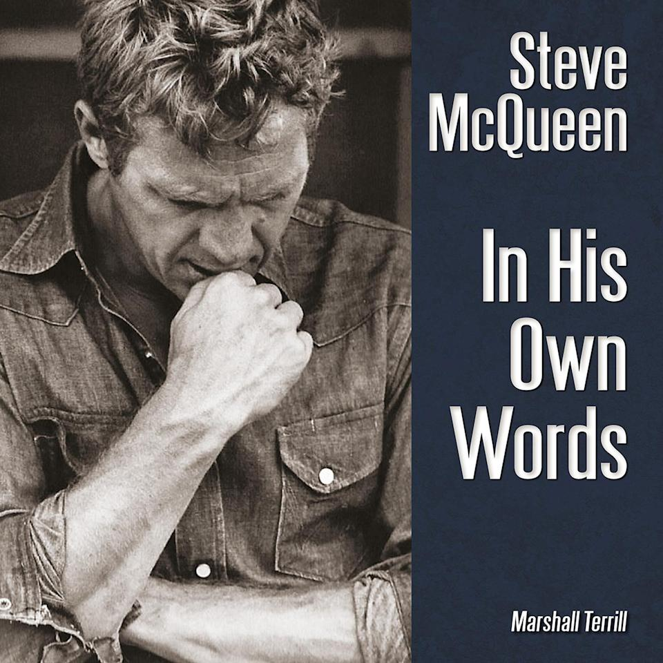 <p>To commemorate the 40th anniversary of his death, a new coffee table book based on the life of Steve McQueen will hit shelves on December 1. The tome, by Marshall Terrill, pulls quotes of the iconic actor from decades of interviews, personal letters and audio tapes — and EW is taking you inside the pages. Click through to read a portion of <em>Steve McQueen: In His Own Words</em>.</p>