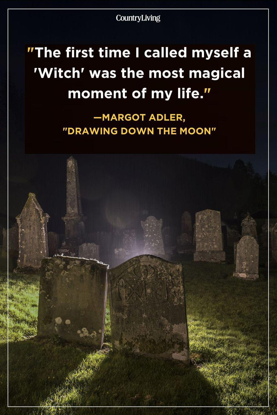 """<p>""""The first time I called myself a 'Witch' was the most magical moment of my life.""""</p>"""