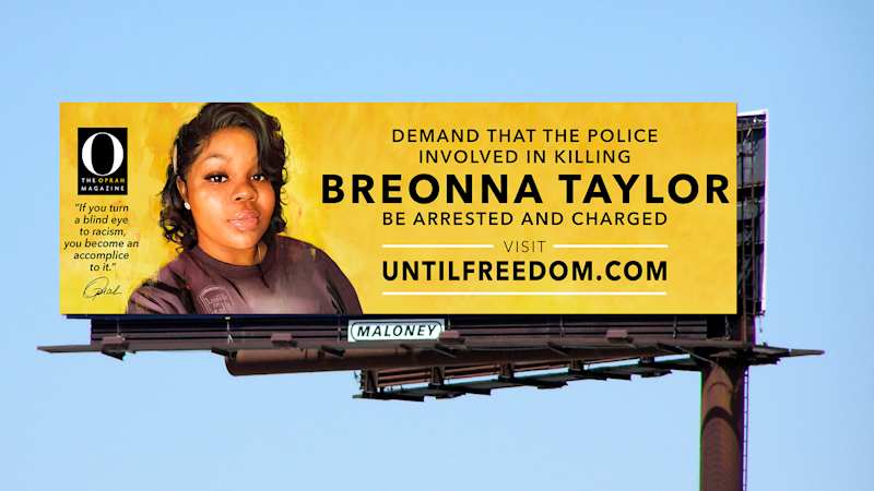 """""""O, The Oprah Magazine"""" is placing around Louisville 26 billboards calling for justice for Breonna Taylor."""