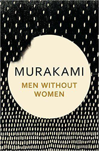 """<p>Murakami's 2017 collection, his first since his best-selling Colourless Tsukuru Tazaki and His Years of Pilgrimage, comprises of seven tales of men who find themselves alone for various reasons. Each story is centred around the concept of longing or loneliness, and all told with Murakami's unique and illuminating style. One for long-serving fans and newcomers alike.</p><p><a class=""""link rapid-noclick-resp"""" href=""""https://www.amazon.co.uk/Men-Without-Women-Haruki-Murakami/dp/191121537X?tag=hearstuk-yahoo-21&ascsubtag=%5Bartid%7C1923.g.15840493%5Bsrc%7Cyahoo-uk"""" rel=""""nofollow noopener"""" target=""""_blank"""" data-ylk=""""slk:SHOP"""">SHOP</a><br></p>"""