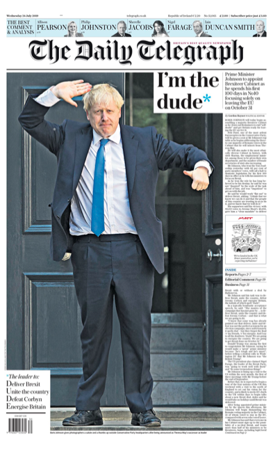"The Daily Telegraph - which labels the new PM the 'Dude' - calls the change of PM 'a new chapter after three wasted years'. It adds: ""His first task is to construct a Cabinet with the expressed purpose of delivering Brexit by October 31."" (Twitter)"