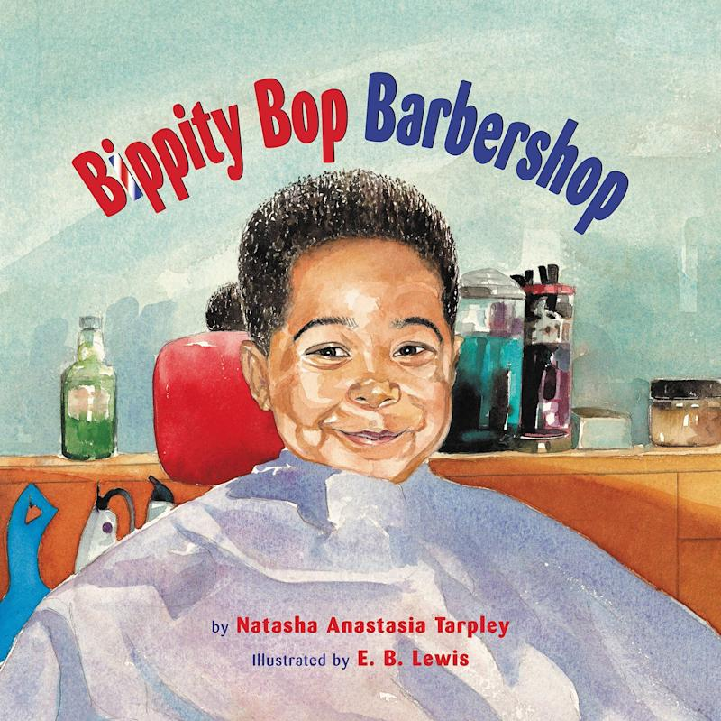 <i>Bippity Bop Barbershop</i> highlights the role barbershops play in black culture, and what it's like to conquer your fears as a child.&nbsp;(By Natasha Anastasia Tarpley, illustrated by E.B. Lewis)