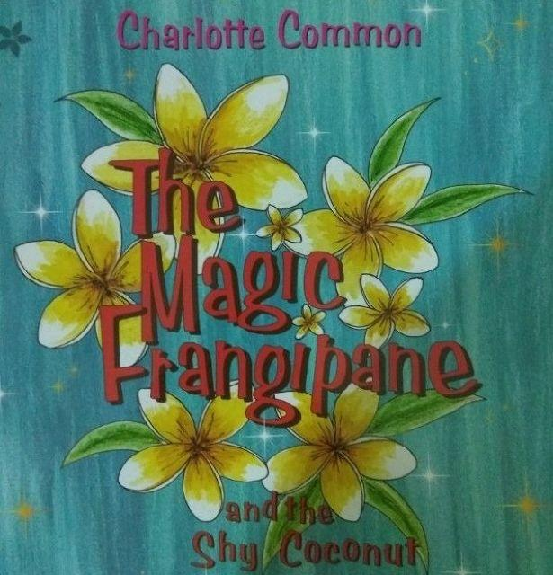 Book Review: The Magic Frangipane And The Shy Coconut