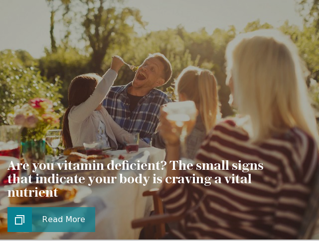 Are you vitamin deficient? The small signs that indicate your body is craving a vital nutrient