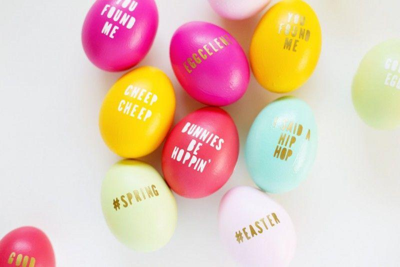 "<p>Show off your sense of humor with these cheeky Easter eggs. </p><p><strong>Get the tutorial at <a href=""http://lovelyindeed.com/diy-typography-easter-eggs/"" rel=""nofollow noopener"" target=""_blank"" data-ylk=""slk:Lovely Indeed"" class=""link rapid-noclick-resp"">Lovely Indeed</a>.</strong> </p>"