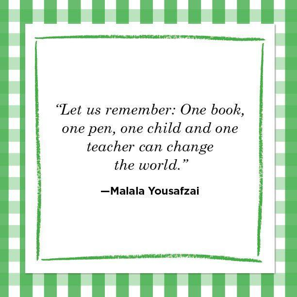 """<p>""""Let us remember: One book, one pen, one child and one teacher can change the world."""" </p>"""