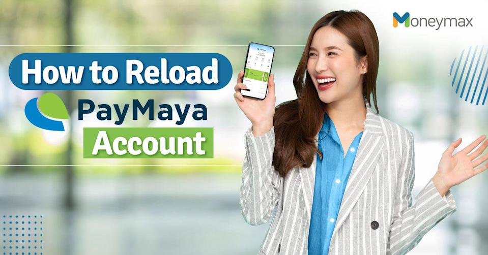 Quick Guide on How to Load PayMaya   Moneymax