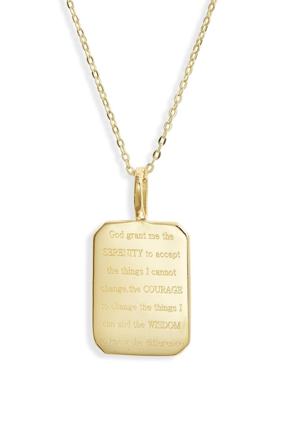 <p>This <span>Melinda Maria Serenity Prayer Necklace</span> ($72) is a beautiful, sentimental piece.</p>