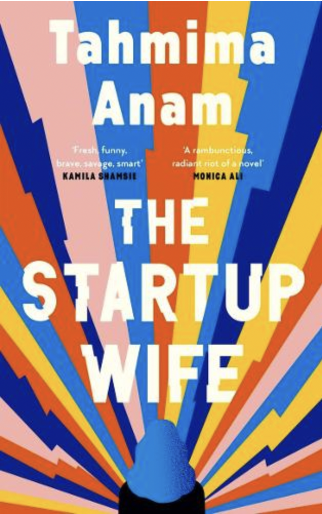 """<em><strong>The Startup Wife</strong></em><strong> Tahmima Anam</strong><br><br>For fans of Dave Eggers <em><a href=""""https://www.refinery29.com/en-gb/2017/05/152539/the-circle-mae-annie-friendship-emma-watson"""" rel=""""nofollow noopener"""" target=""""_blank"""" data-ylk=""""slk:The Circle"""" class=""""link rapid-noclick-resp"""">The Circle</a>,</em> Anna Wiener's <em>Uncanny Valley </em>or anyone that got deep into the <a href=""""https://www.refinery29.com/en-gb/2020/04/9704296/elizabeth-holmes-trial-delay-coronavirus-theranos-scam"""" rel=""""nofollow noopener"""" target=""""_blank"""" data-ylk=""""slk:Elizabeth Holmes Theranos debacle"""" class=""""link rapid-noclick-resp"""">Elizabeth Holmes Theranos debacle</a>, this sharply observed take on startup culture follows what happens when software coder Asha writes a code for a platform that strikes it big in the tech world. <br><br>The only trouble is, when the app 'WAI' becomes the Next Big Thing, it's Asha's husband Cyrus who is being being hailed as the new Messiah of the tech world, not Asha. But that's just how collaborations work... right? Can their relationship survive the fame and scrutiny that comes with being Silicon Valley darlings?<br><br><em>Out now</em><br><br><strong>Canongate Books</strong> The Startup Wife - Tahmima Anam, $, available at <a href=""""https://uk.bookshop.org/books/the-startup-wife/9781838852481"""" rel=""""nofollow noopener"""" target=""""_blank"""" data-ylk=""""slk:bookshop.org"""" class=""""link rapid-noclick-resp"""">bookshop.org</a>"""