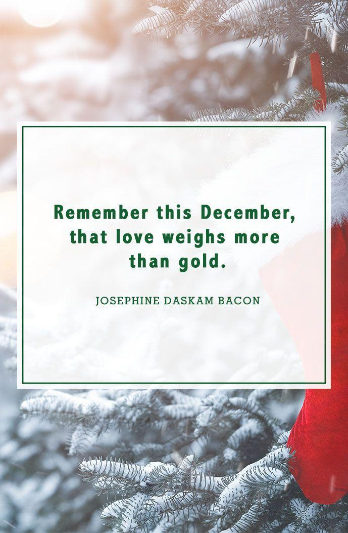 """<p>""""Remember this December, that love weighs more than gold.""""</p>"""